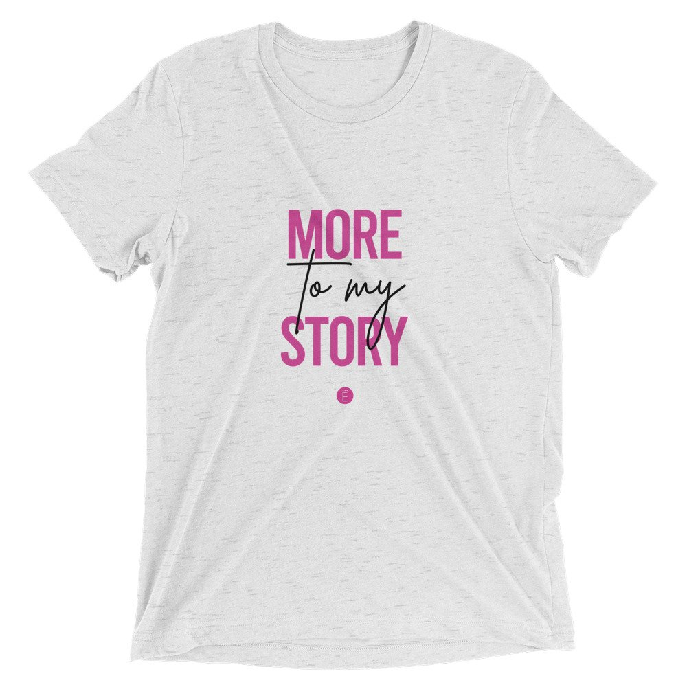 More To My Story Short Sleeve T-shirt
